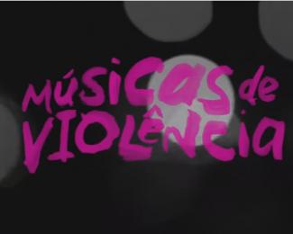 musicas de violência