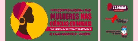 III Encontro Nacional das Mulheres nas Ciências Criminais